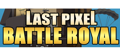 Unknown Last Pixels Battle Royale
